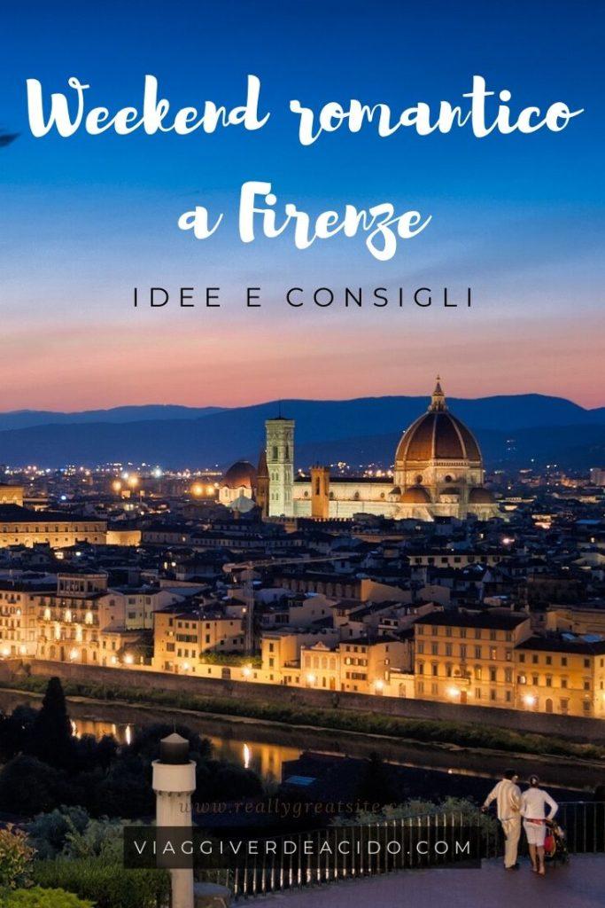 Weekend romantico a Firenze, idee e consigli - Viaggi Verde ...