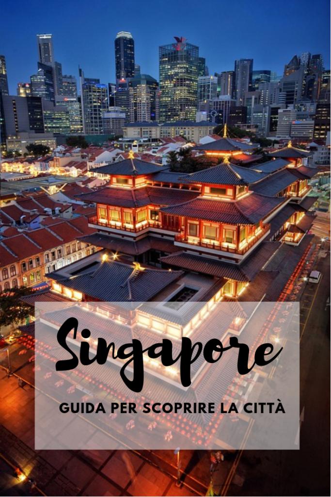 Cosa vedere a Singapore. Guida per scoprire la città