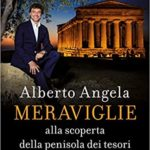 alberto angela meraviglie libro